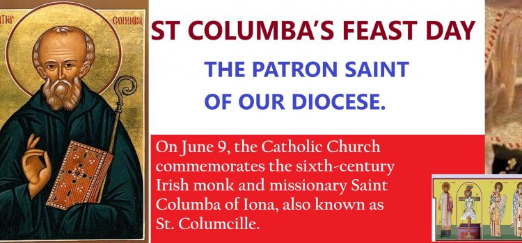 Happy St Columba's Feast Day